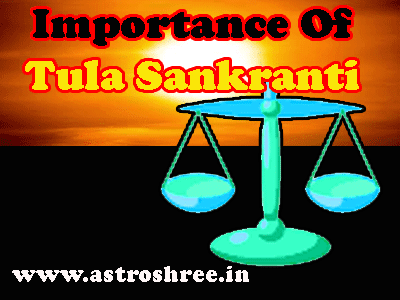 Tula Sankranti Importance As Per astrology