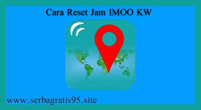 Cara Reset Jam Imoo Kw Lewat Aplikasi SeTracker