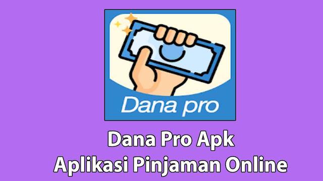 Dana Pro Apk