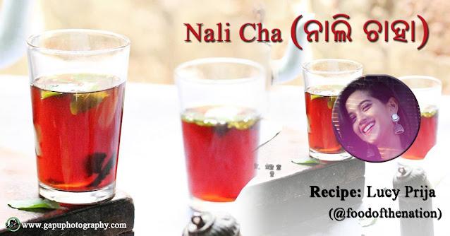 Nali Cha (ନାଲି ଚାହା) - A healthy concoction by Lucy Parija
