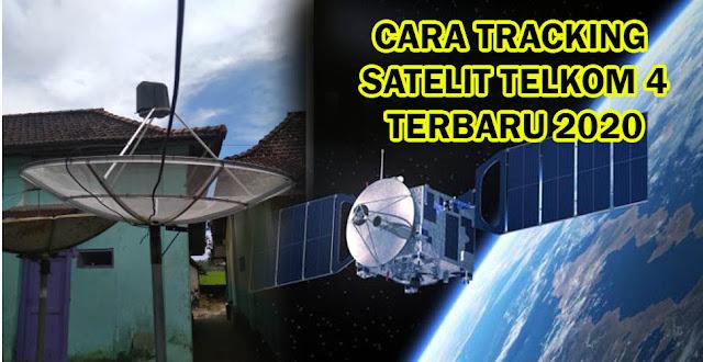 Cara Tracking Satelit Telkom 4 dan Mencari transponder Telkom 4
