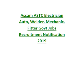Assam ASTC Electrician Auto, Welder, Mechanic, Fitter Govt Jobs Recruitment Notification 2019-ITI Jobs in Assam