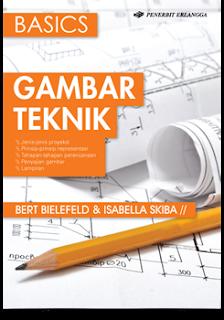 BASICS GAMBAR TEKNIK