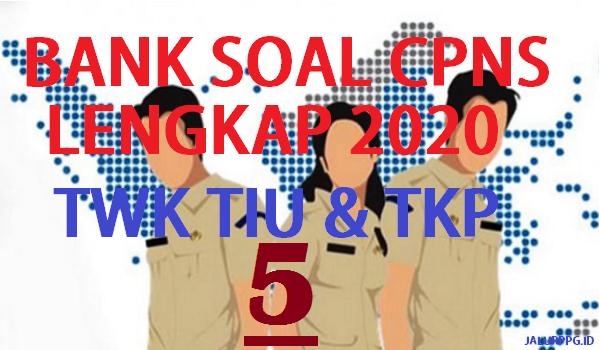 Bank Soal Cpns Twk Tiu Tkp 5 Jalurppg Id