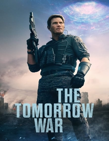 The Tomorrow War (2021) Movie Review: A Surprisingly Good Sci-Fi Movie