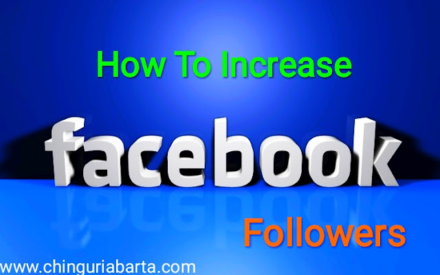How To Increase Followers On Facebook?