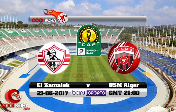 مشاهدة مباراة إتحاد الجزائر والزمالك اليوم 21-6-2017 دوري أبطال أفريقيا