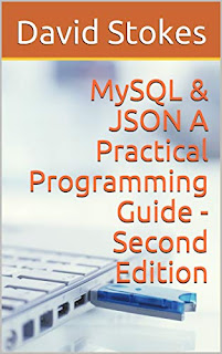 MySQL & JSON - A Practical Programming Guide - Second Edition