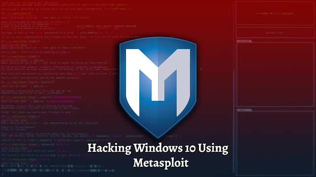 Hacking Windows 10 Using Metasploit From Scratch Amazing Course
