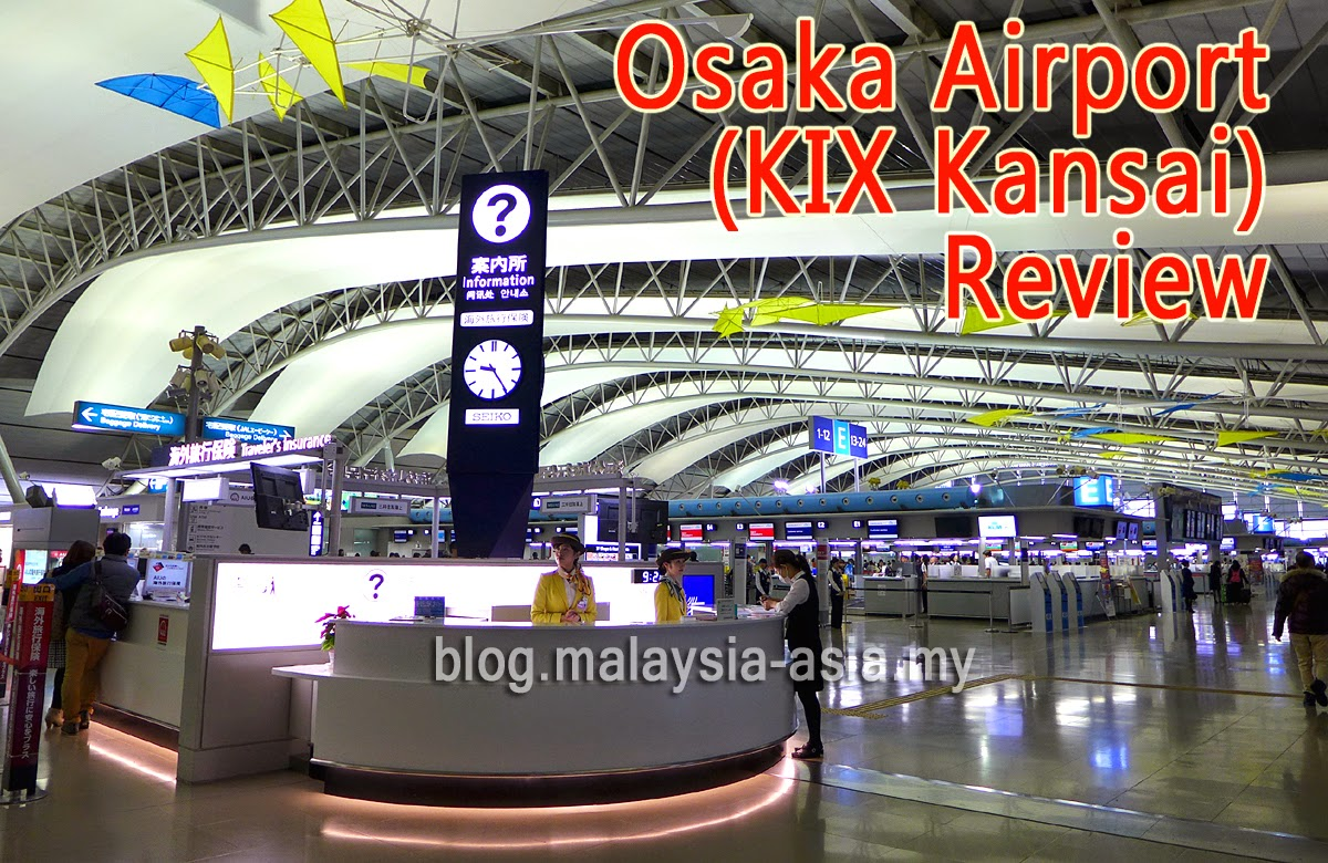 Review of Kansai KIX Osaka Airport