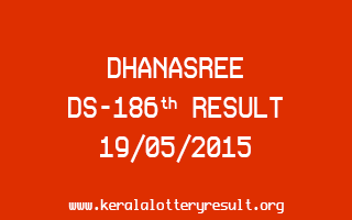 DHANASREE DS 186 Lottery Result 19-5-2015