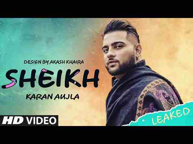 Sheikh song Lyrics - Karan Aujla