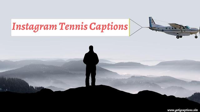 Tennis Captions,Instagram Tennis Captions,Tennis Captions For Instagram