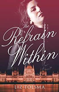 The Refrain Within by Liz Tolsma