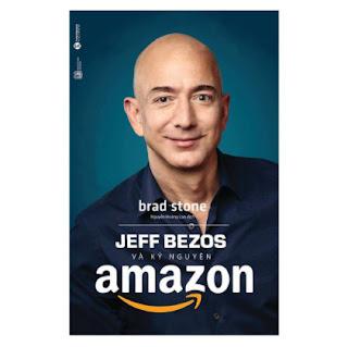 Jeff Bezos Và Kỷ Nguyên Amazon (Tái Bản) ebook PDF EPUB AWZ3 PRC MOBI