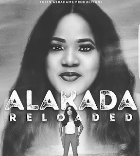 "Toyin Abraham Getting Set To Drop Her First Project This Year ""Alakada Relaoded"""