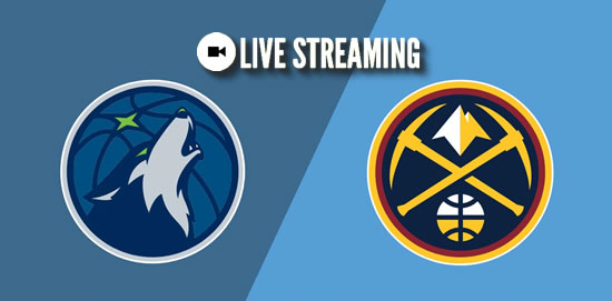 LIVE STREAMING: Minnesota Timberwolves vs Denver Nuggets 2018-2019 NBA Season