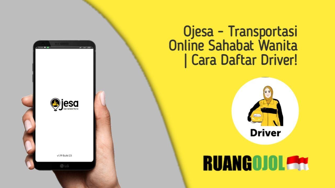 Kali admin akan berbagi informasi seputar cara daftar menjadi mitra driver ojesa dan apa saja layanan dan kelebihannya.
