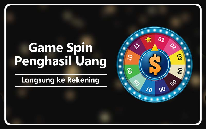 game spin penghasil uang