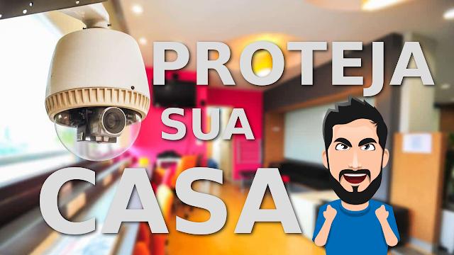 Proteja a sua casa