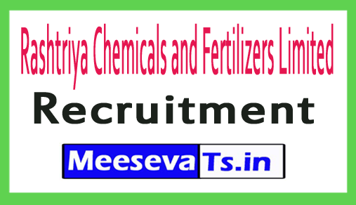 Rashtriya Chemicals and Fertilizers Limited RCFL Recruitment