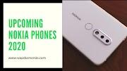 Upcoming Nokia Phones 2020