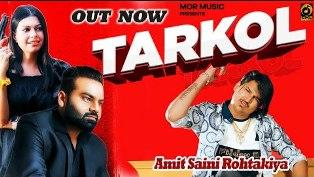 Tarkol Lyrics - Amit Saini Rohtakiya
