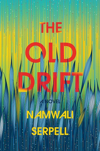 The Old Drift Book by Namwali Serpell pdf