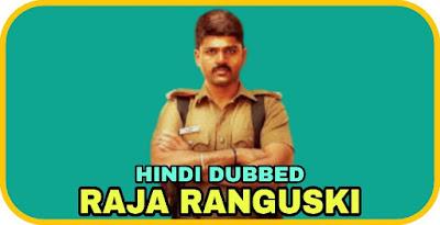 Raja Ranguski Hindi Dubbed Movie