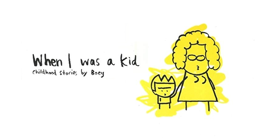 When I was a kid / Boey