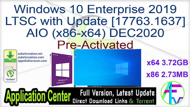 Windows 10 Enterprise 2019 LTSC with Update [17763.1637] AIO (x86-x64) DEC2020 Pre-Activated
