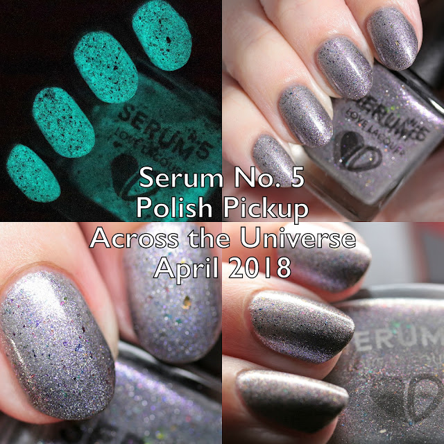 Serum No. 5 Polish Pickup Across the Universe April 2018