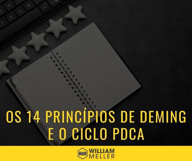 Os 14 Princípios de Deming e o Ciclo PDCA