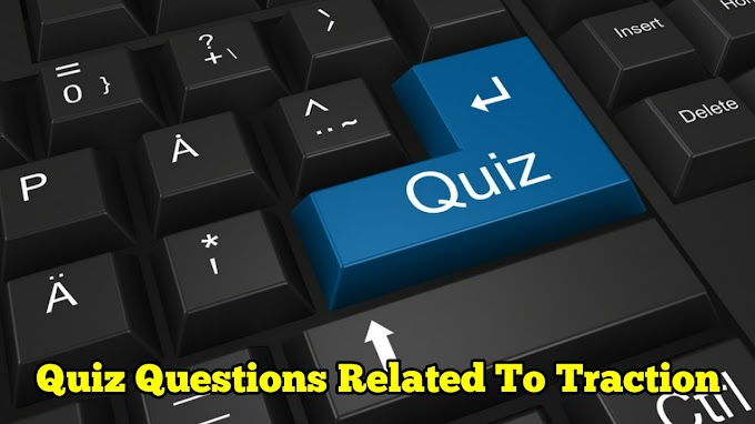 MCQ Or Quiz On Electric Traction, Electrical Objective Questions