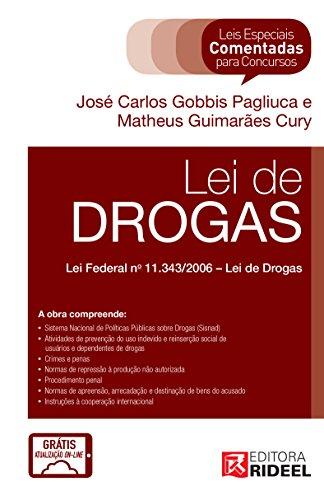 Leis Especiais Comentadas - Lei de Drogas - João Carlos G. Pagliuca