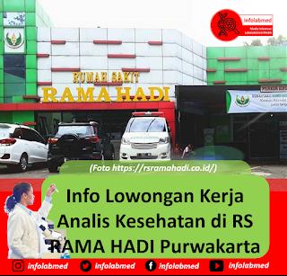 Info Lowongan Kerja Analis Kesehatan di RS RAMA HADI Purwakarta