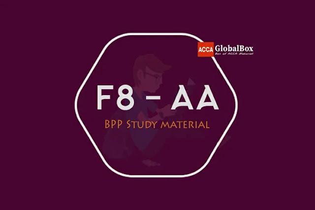 F8 - AA | BPP Study Material, Accaglobalbox, acca globalbox, acca global box, accajukebox, acca jukebox, acca juke box,