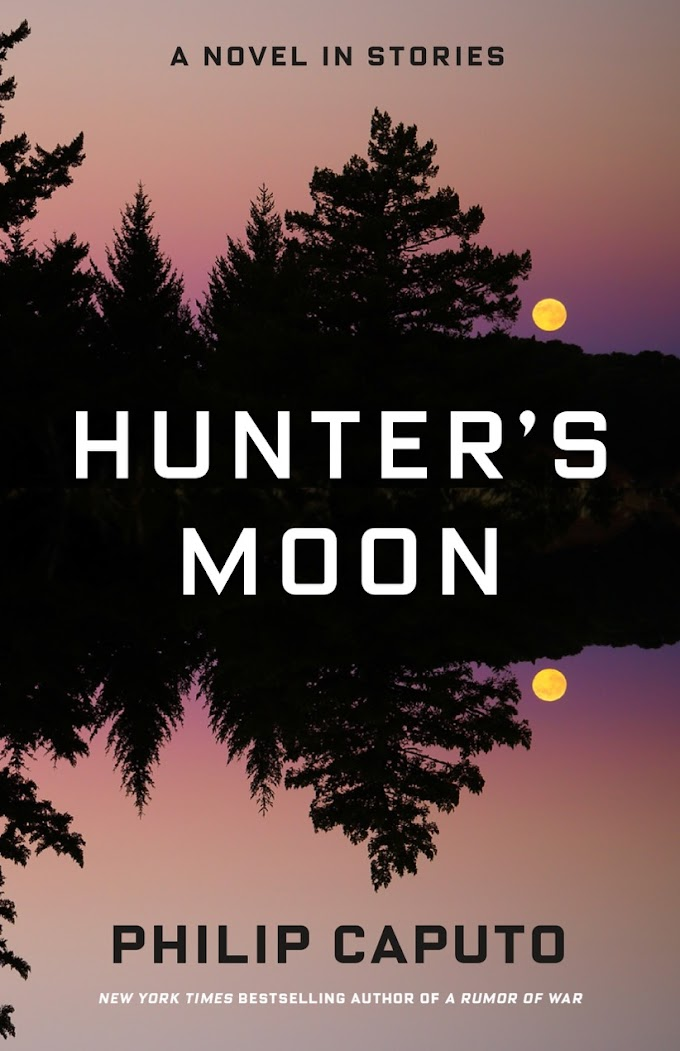 [Free Book] Hunter's Moon By Philip Caputo Free PDF Download