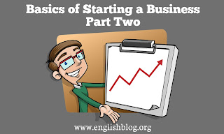 Basics of Starting a Business Part Two
