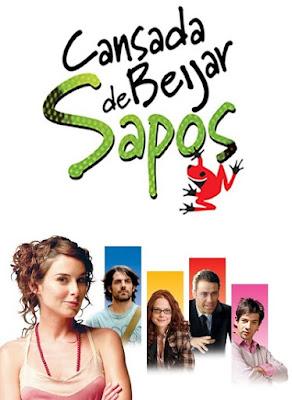 CANSADA DE BEIJAR SAPOS Cansadadebeijarsapos