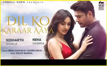 Dil Ko Karaar Aaya (दिल को क़रार आया) Song Hindi  lyrics - Neha Kakkar