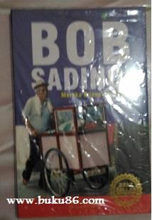 Buku Bob Sadino Mereka Bilang Saya Gila
