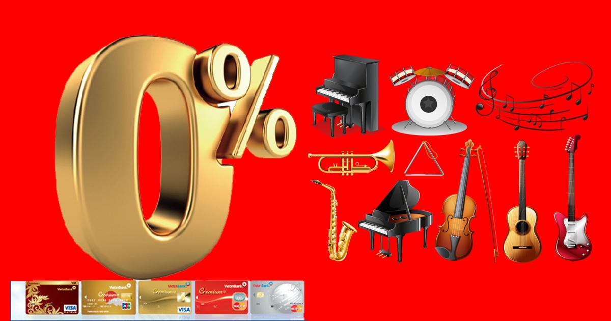 Mua nhạc cụ trả góp lãi suất 0% uy tín