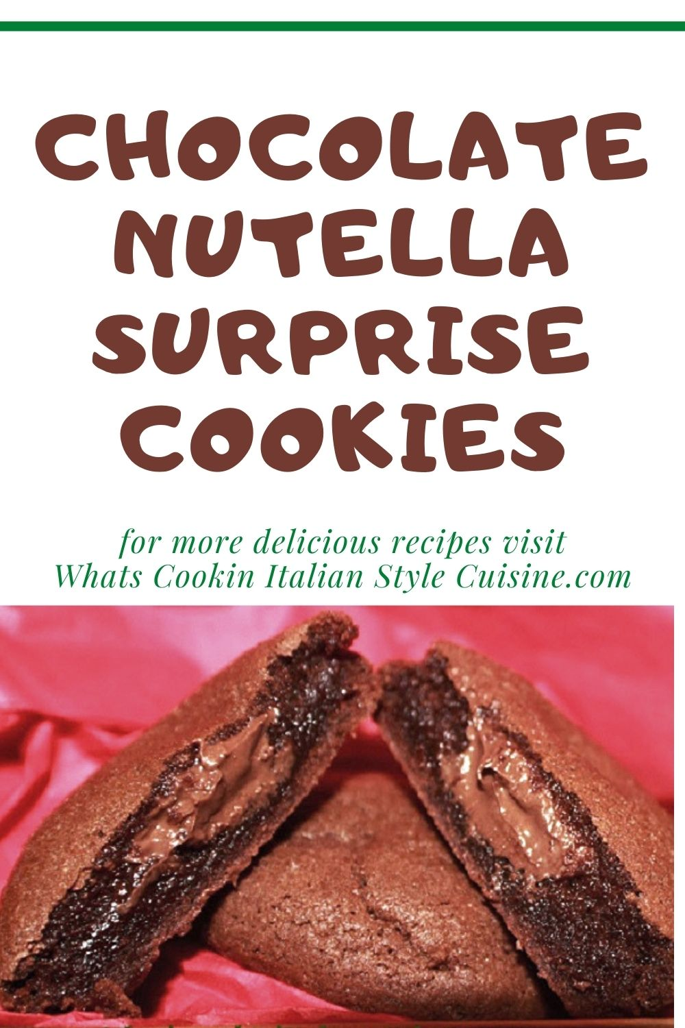 this is a pin for later chocolate nutella filled cookie recipe