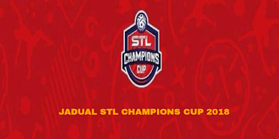 Jadual dan Keputusan Perlawanan STL Champions Cup 2018