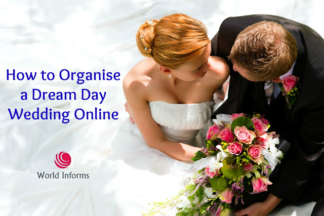How to Organise a Dream Day Wedding Online