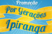 Promoção Por Gerações Ipiranga porgeracoes.com.br