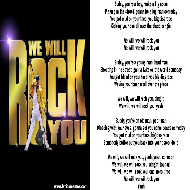 We will, we will rock you song lyrics, Queen we will rock you lyrics.
