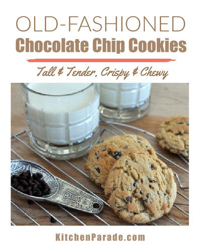 Old-Fashioned Chocolate Chip Cookies ♥ KitchenParade.com, tall and tender, crispy on the outside, chewy on the inside.
