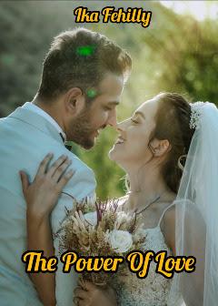 Novel The Power of Love Karya Ika Fehilly Full Episode